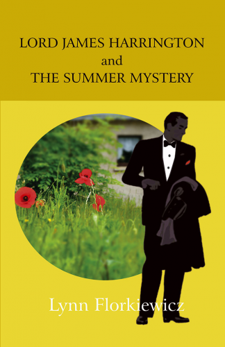 Lord James Harrington and the Summer Mystery (Book 3)
